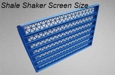 shale shaker screen sizes are the size of the screens.